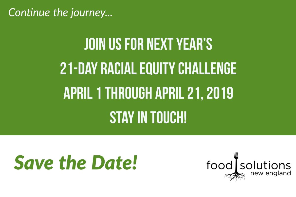"""Continue the journey... Join us for next year's 21-Day Racial Equity Challenge April 1 through April 21, 2019 Stay in touch! Save the Date!"""